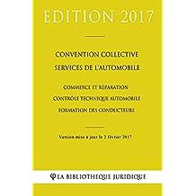 Convention collective Services de l'automobile (commerce et réparation - contrôle technique automobile - formation des conducteurs)