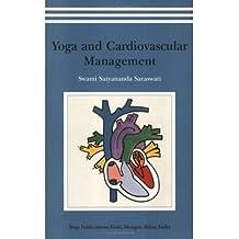 [(Yoga and Cardiovascular Management)] [Author: Swami Satyananda Saraswati] published on (February, 2009)