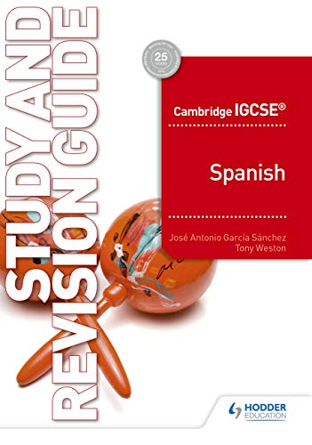 Cambridge IGCSE (TM) Spanish Study and Revision Guide