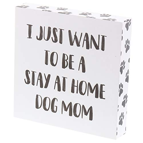 ust Want to Be A Hause Bleiben Hund Mom Funny Humor Box Sign Deko Holz Wand Decor 20,3x 20,3cm ()