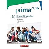 Prima plus - Deutsch für Jugendliche - Allgemeine Ausgabe - B1: Gesamtband: Arbeitsbuch mit CD-ROM - Mit interaktiven Übungen