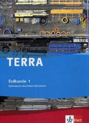 TERRA Erdkunde für Nordrhein-Westfalen - Ausgabe für Gymnasien (Neue Ausgabe) / Schülerbuch 5./6. Schuljahr