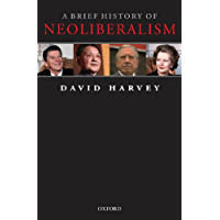 A Brief History of Neoliberalism (English Edition)