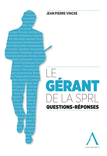 le-grant-de-la-sprl-questions-rponses-droit-belge