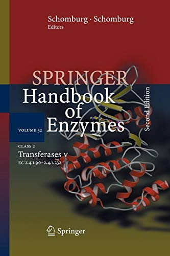 Class 2 Transferases V: 2.4.1.90 - 2.4.1.232 (Springer Handbook of Enzymes, Band 32)