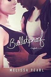 Bulletproof (A Songbird Novel) (English Edition)