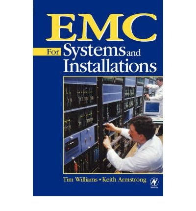 [(EMC for Systems and Installations)] [ By (author) Tim Williams, By (author) Keith Armstrong ] [January, 2000]