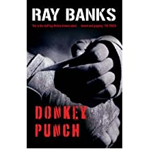 [(Donkey Punch)] [ By (author) Ray Banks ] [February, 2008]