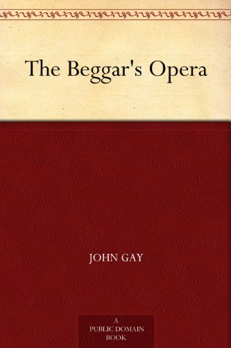 free kindle book The Beggar's Opera