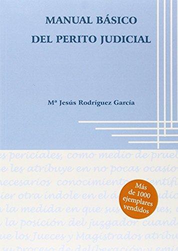 Manual básico del perito judicial por Mª Jesús Rodríguez García