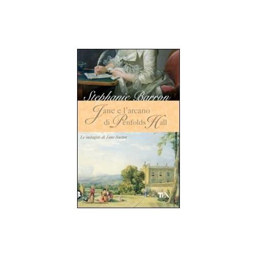 Jane E L'arcano Di Penfolds Hall. Le Indagini Di Jane Austen