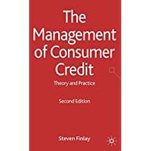 The Management of Consumer Credit: Theory and Practice