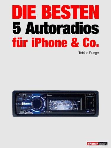 Die besten 5 Autoradios für iPhone & Co.: 1hourbook