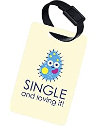 The Crazy Me SINGLE AND LOVING IT LUGGAGE TAG (SET OF 2)