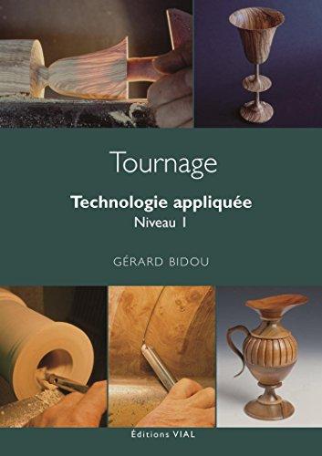 Tournage : Technologie appliquée, Niveau 1