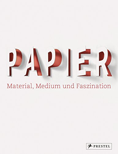 Papier: Material, Medium und Faszination