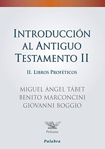 Introducción al Antiguo Testamento II (Pelícano)