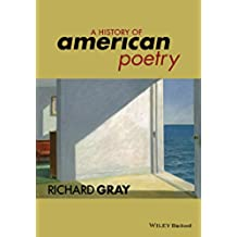 A History of American Poetry (English Edition)