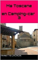 Ma Toscane en Camping-car 3