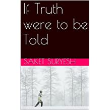 If Truth were to be Told (English Edition)