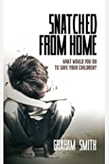 Snatched from Home: What Would You Do to Save Your Children? (Harry Evans) Paperback