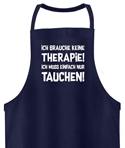 shirt-o-magic Taucher: Therapie? Lieber Tauchen! - Hochwertige Grillschürze -Einheitsgröße-Dunkel-Blau -