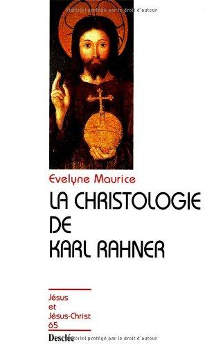 La Christologie de Karl Rahner