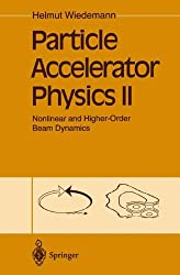 Particle Accelerator Physics II: Nonlinear and Higher-Order Beam Dynamics