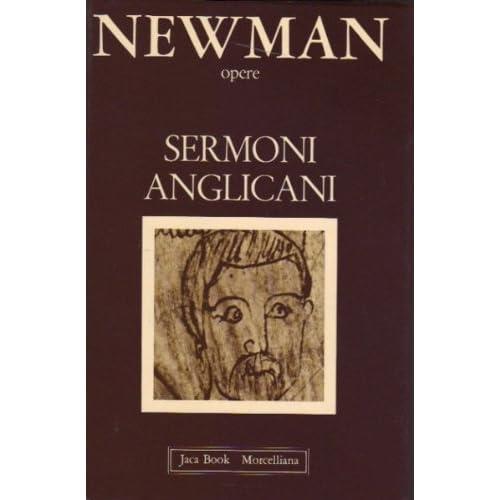 Opere Scelte: Sermoni Anglicani: 3