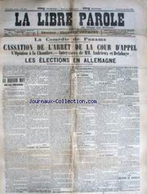 LIBRE PAROLE (LA) [No 423] du 16/06/1893 - LA COMEDIE DE PANAMA - CASSATION DE L'ARRET DE LA COUR D'APPEL - M. ANDRIEUX ET M. DELAHAYE - ELECTIONS EN ALLEMAGNE.