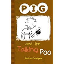 PIG and the Talking Poo: Set 1