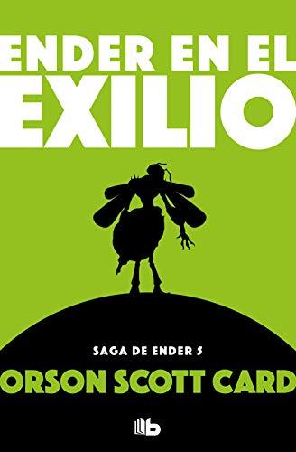 Ender en el exilio (Saga de Ender 5) (FICCIÓN)