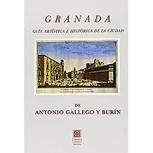 Granada. Guía Artística e Histórica de la ciudad