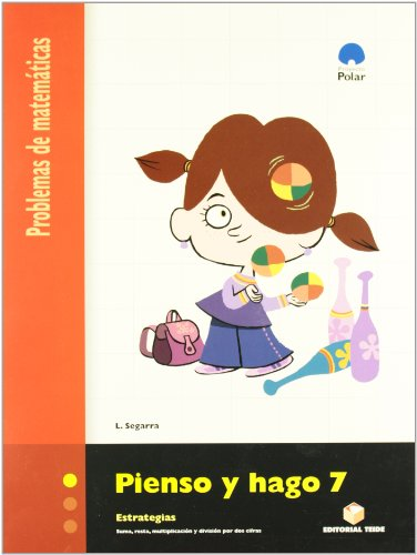 Pienso y Hago 7. Problemas de Matemáticas - 9788430708604