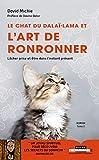 Le chat du Dalaï Lama et l'art de ronronner : Lâcher prise et être dans l'instant présent