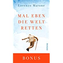 Mal eben die Welt retten (German Edition)