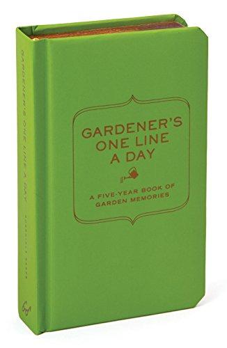 Gardener's One Line a Day: A Five-Year Memory Book of Garden Memories (Journal) (Kalender-buch Monatlich)