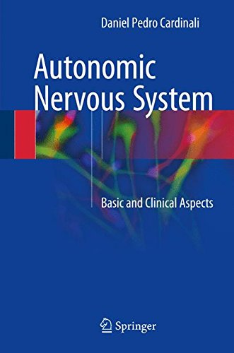 Autonomic Nervous System: Basic and Clinical Aspects