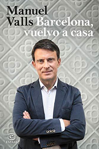 Barcelona, vuelvo a casa (Fuera de colección) por Manuel Valls
