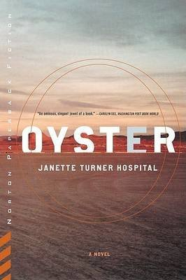 [(Oyster)] [Author: Janette Turner Hospital] published on (June, 1999)