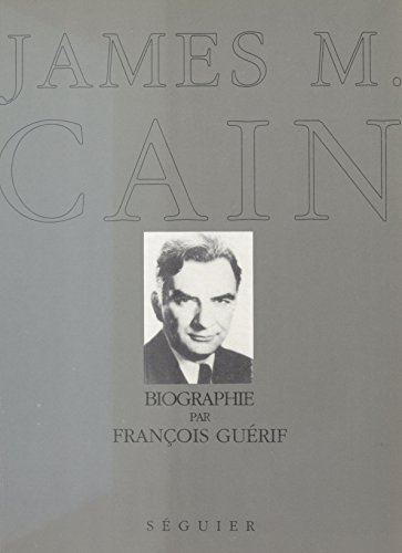 James M. Cain par François Guérif