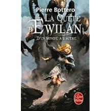 La quête d'Ewilan - D'un monde à l'autre