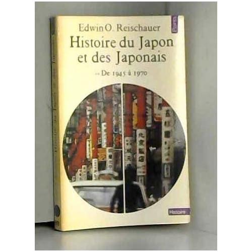 Histoire du Japon et des japonais - Tome 2 - De 1945 à 1970