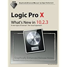 Logic Pro X - What's New in 10.2.3: A new type of manual - the visual approach