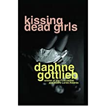 [(Kissing Dead Girls)] [Author: Daphne Gottlieb] published on (April, 2008)