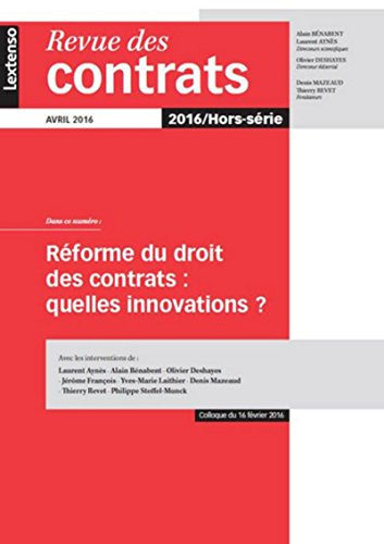 Revue des contrats Hors série. La réforme du droit des contrats : quelles innovations ?