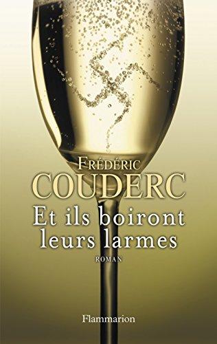 Et ils boiront leurs larmes par Frédéric Couderc