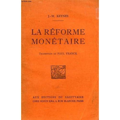 La réforme monétaire. traduction de paul franck.
