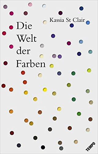 Die Geschichte Der Kunst Und Malerei (Die Welt der Farben)