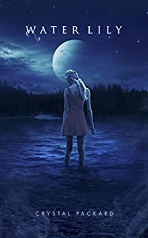 Water Lily: The Elemental Trilogy Book 1 by [Packard, Crystal]